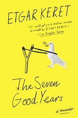 The Seven Good Years | Etgar Keret | 9780399576003