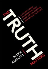 Truth matters | Bruce Bartlett | 9780399581168