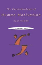 The Psychobiology of Human Motivation