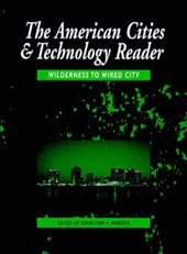 American Cities and Technology Reader