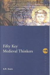 Fifty Key Medieval Thinkers