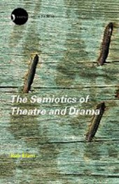 Semiotics of Theatre and Drama