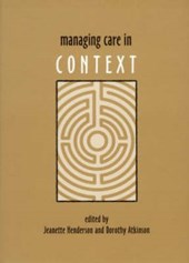 Managing care in context