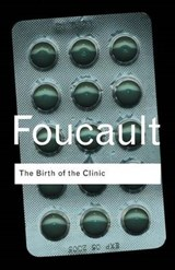 Birth of the Clinic | Michel Foucault |