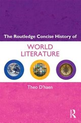 The Routledge Concise History of World Literature | Theo D'haen |