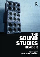 The Sound Studies Reader | Jonathan Sterne | 9780415771313