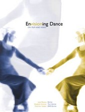 Envisioning Dance on Film and Video [With DVD]