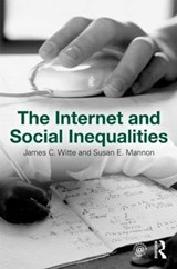 Internet and Social Inequalities | James Witte |