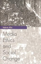 Media Ethics And Social Change