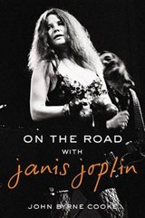 On the Road with Janis Joplin | John Byrne Cooke | 9780425274118