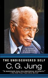 The Undiscovered Self | C. G. Jung | 9780451217325
