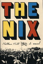 Hill*The Nix | Nathan Hill | 9780451494252