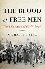 The Blood of Free Men | Michael Neiberg | 9780465023998