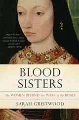 Blood Sisters | Sarah Gristwood | 9780465060986