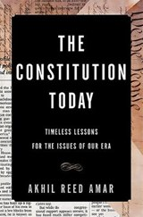 The Constitution Today | Akhil Reed Amar | 9780465096336