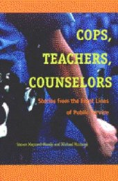 Cops, Teachers, Counselors