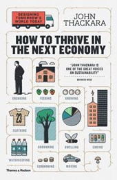 How to thrive in the next economy | John Thackara | 9780500292945