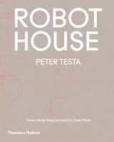 Robot house | Peter Testa | 9780500293447