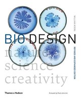 Bio design: nature, science, creativity | William Myers | 9780500294390