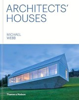 Architects' houses | Michael Webb | 9780500343401