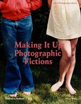 Making it up: staged photography | Weiss, Marta | 9780500480373