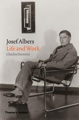 Josef albers: life and work | Charles Darwent | 9780500519103