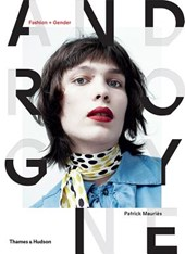 Androgyne: fashion and gender | Patrick Mauriès | 9780500519356