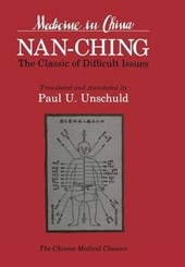 Nan-Ching - The Classic of Difficult Issues