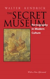 The Secret Museum - Pornography in Modern Culture