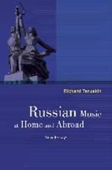 Russian Music at Home and Abroad | Richard Taruskin |