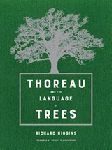 Thoreau and the language of trees | Richard Higgins | 9780520294042