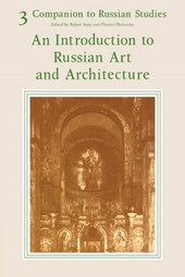 An Introduction to Russian Art and Architecture
