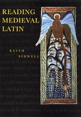 Reading Medieval Latin | Keith Sidwell | 9780521447478