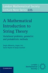 A mathematical introduction to string theory