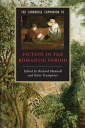 Cambridge Companion to Fiction in the Romantic Period