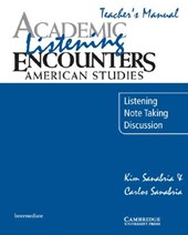 Academic Listening Encounters: American Studies Teacher's Ma