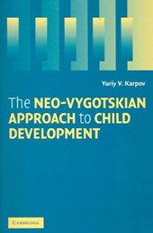 Neo-Vygotskian Approach to Child Development
