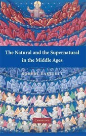 Natural and the Supernatural in the Middle Ages