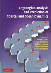 Lagrangian Analysis and Prediction of Coastal and Ocean Dynamics
