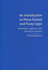 An Introduction to Many-Valued and Fuzzy Logic