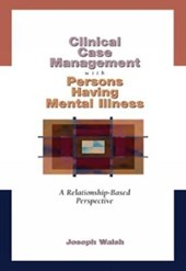Clinical Case Management With Persons Having Mental Illness