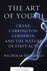 The Art of Youth | Nicholas Delbanco | 9780544114463