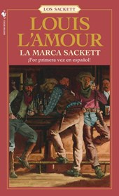 La Marca Sackett/ The Sackett Brand