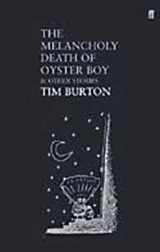 Melancholy Death of Oyster Boy | Tim Burton |