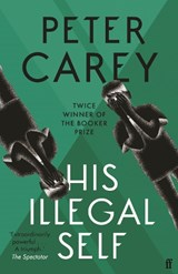 Illegal self | Peter Carey |