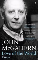 Love of the World | John McGahern | 9780571245123