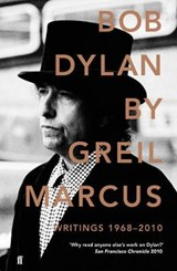 Bob dylan writings: 1968-2010 | Marcus |