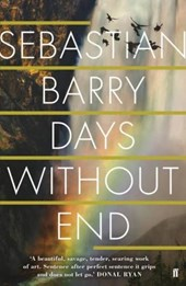 Days without end | Sebastian Barry | 9780571277018
