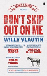 Don't skip out on me | Willy Vlautin | 9780571301645