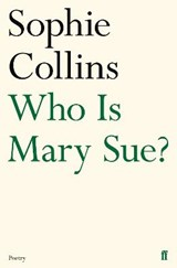 Who Is Mary Sue? | Sophie Collins | 9780571346615